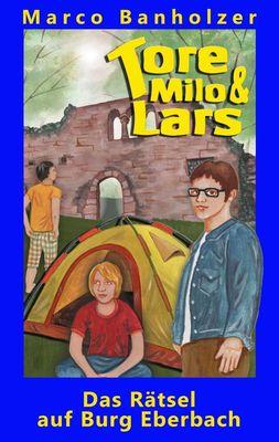 Tore, Milo & Lars - Das Rätsel auf Burg Eberbach