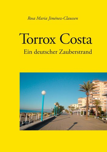 Torrox Costa - ein deutscher Zauberstrand