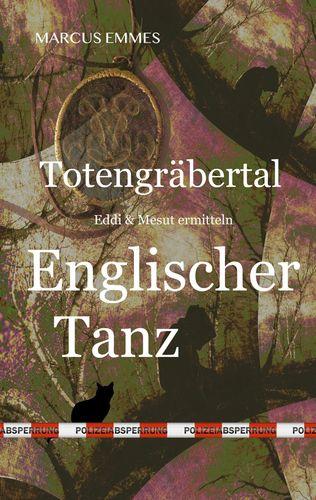 Totengräbertal: Englischer Tanz