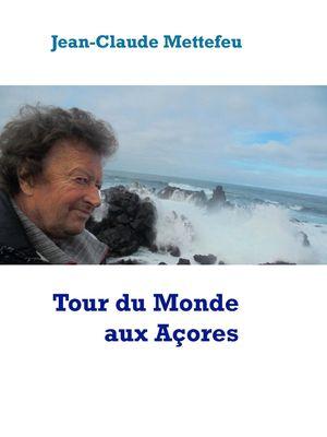 Tour du Monde aux Açores