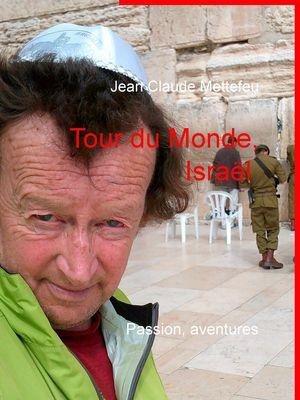 Tour du Monde, Israël