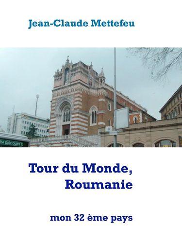 Tour du Monde, Roumanie