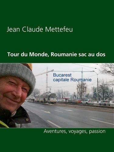 Tour du Monde, Roumanie sac au dos