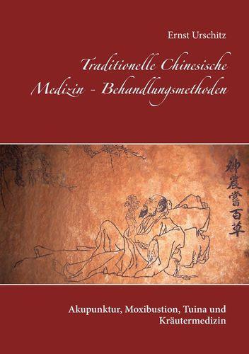 Traditionelle Chinesische Medizin - Behandlungsmethoden