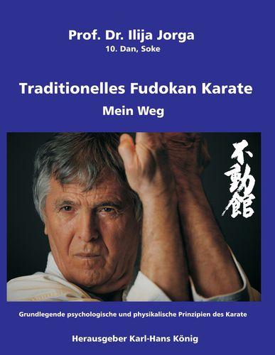 Traditionelles Fudokan Karate - Mein Weg