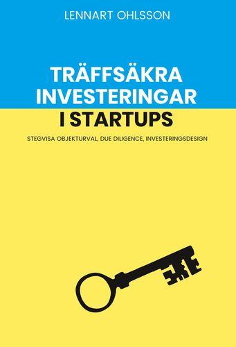 Träffsäkra investeringar i startups
