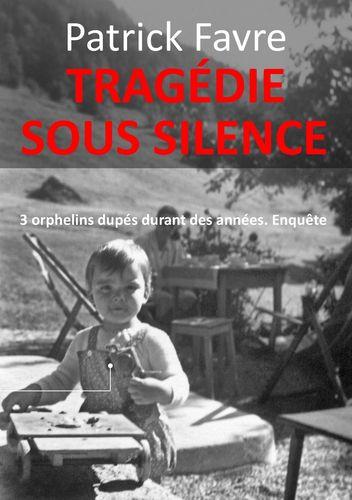 Tragédie sous silence
