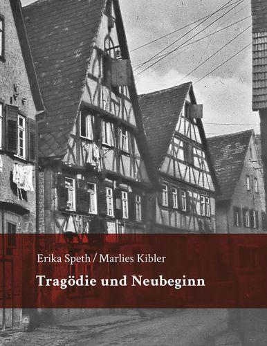 Tragödie und Neubeginn