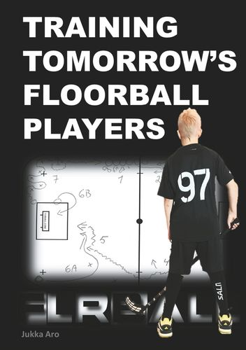 Training Tomorrow's Floorball Players