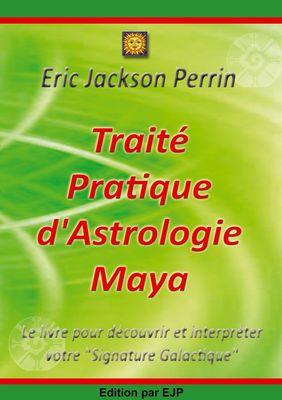 Traité Pratique d'Astrologie Maya