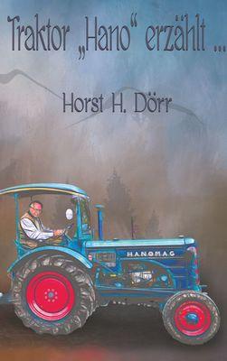 """Traktor """"Hano"""" erzählt..."""