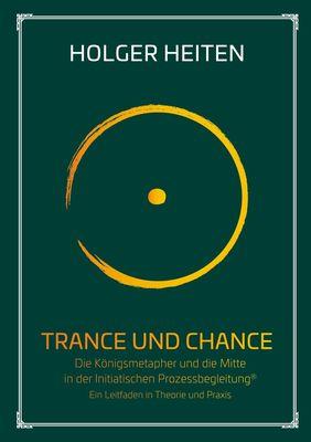 Trance und Chance