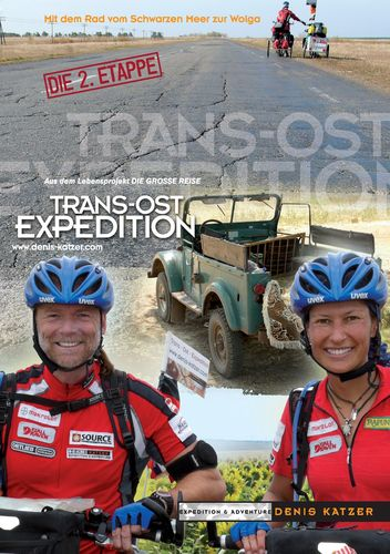 Trans-Ost-Expedition - Die 2. Etappe
