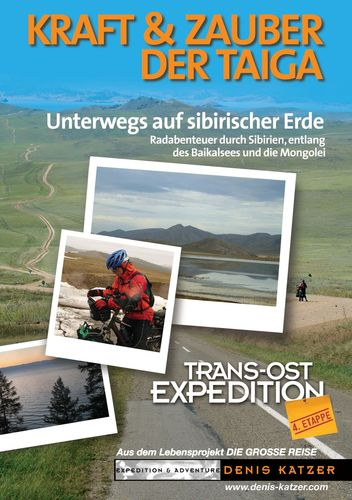 Trans-Ost-Expedition - Die 4. Etappe