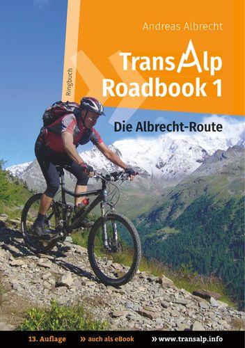 Transalp Roadbook 1: Die Albrecht-Route