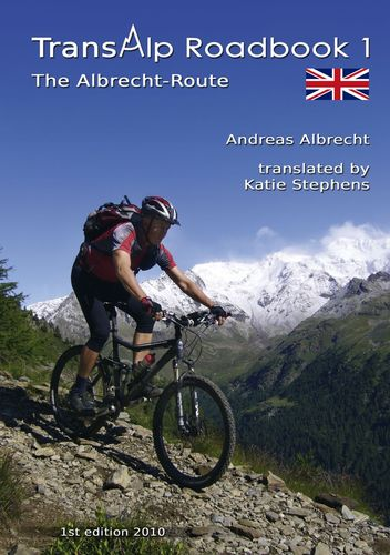 Transalp Roadbook 1: The Albrecht-Route