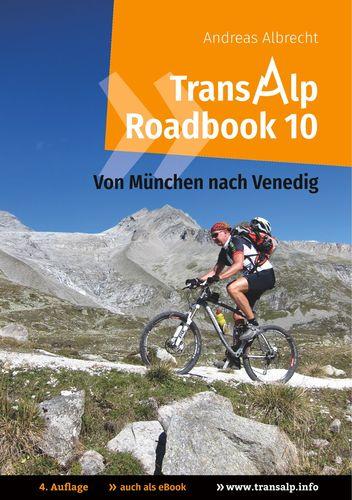 Transalp Roadbook 10: Von München nach Venedig