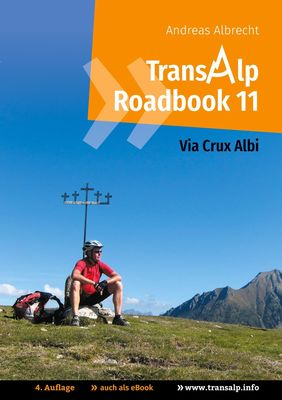 Transalp Roadbook 11: Via Crux Albi