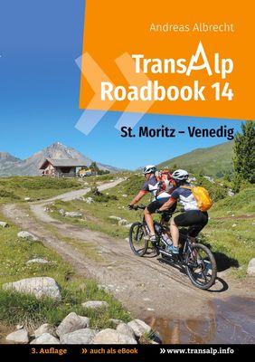 Transalp Roadbook 14: St. Moritz - Venedig