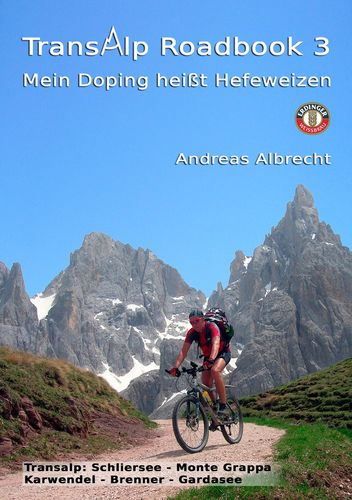 Transalp Roadbook 3: Mein Doping heißt Hefeweizen