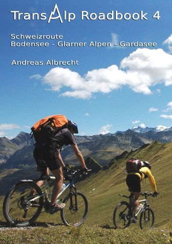Transalp Roadbook 4: Schweizroute