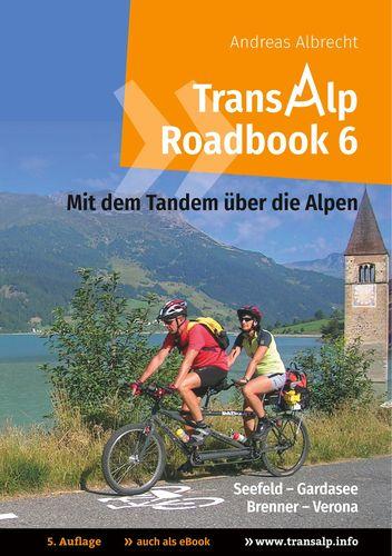 Transalp Roadbook 6: Mit dem Tandem über die Alpen