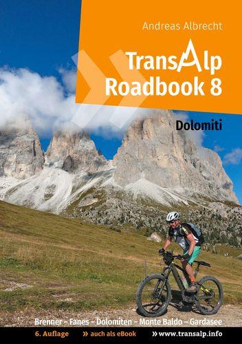 Transalp Roadbook 8: Transalp Dolomiti