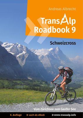 Transalp Roadbook 9: Schweizcross