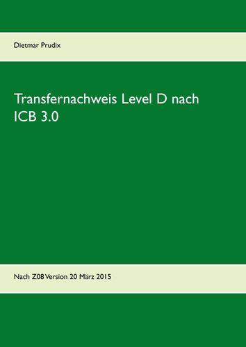 Transfernachweis Level D nach ICB 3.0