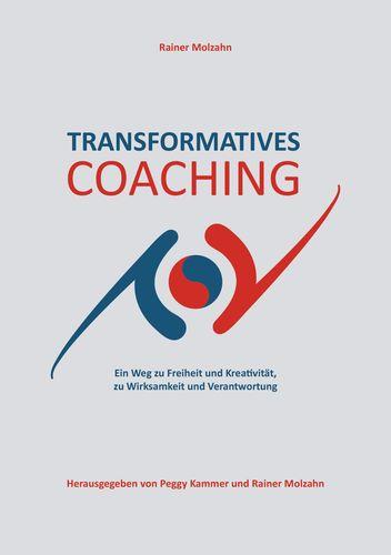 Transformatives Coaching