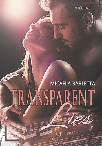Transparent Lies