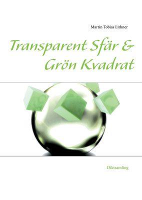 Transparent Sfär & Grön Kvadrat