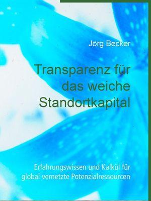 Transparenz für das weiche Standortkapital