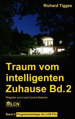 Traum vom intelligenten Zuhause - Band 2