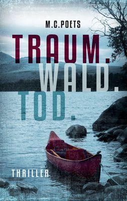 Traum. Wald. Tod.