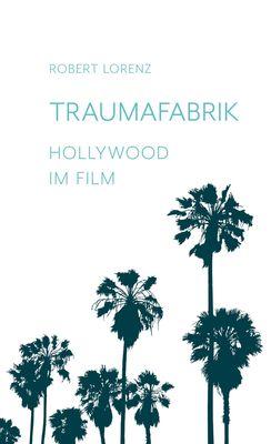 Traumafabrik