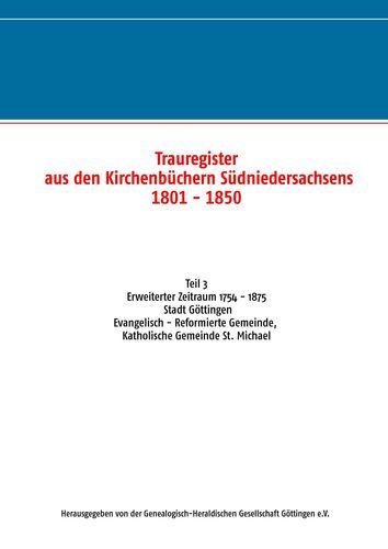 Trauregister aus den Kirchenbüchern Südniedersachsens 1801 - 1850 (1754 - 1875)