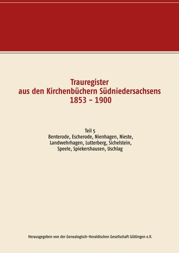 Trauregister aus den Kirchenbüchern Südniedersachsens 1853 - 1900