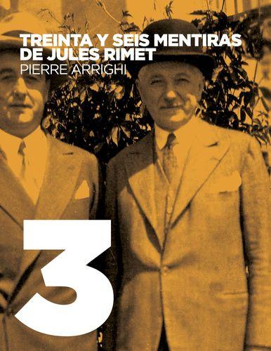 Treinta y seis mentiras de Jules Rimet