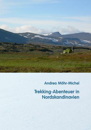 Trekking-Abenteuer in Nordskandinavien