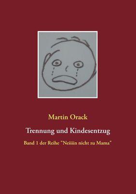 Trennung und Kindesentzug