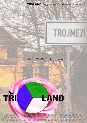 TRI-LAND Magazin für Literatur & Geomantie
