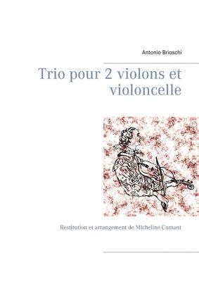 Trio pour 2 violons et violoncelle