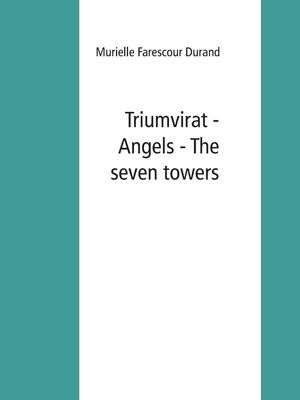 Triumvirat - Angels - The seven towers