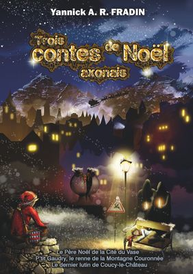 Trois contes de Noël axonais