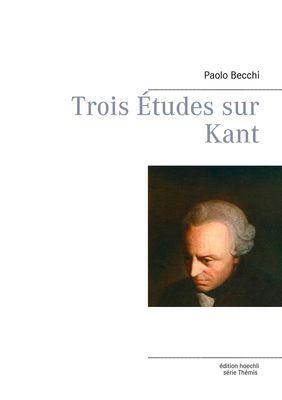 Trois Études sur Kant