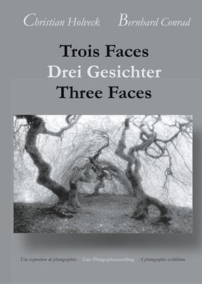 Trois Faces, Drei Gesichter, Three Faces