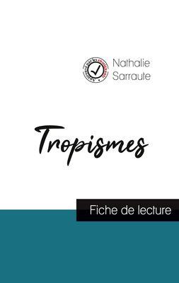Tropismes de Nathalie Sarraute (fiche de lecture et analyse complète de l'oeuvre)