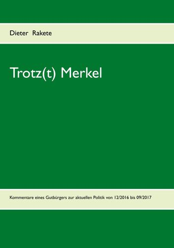 Trotz(t) Merkel