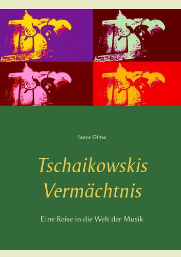 Tschaikowskis Vermächtnis